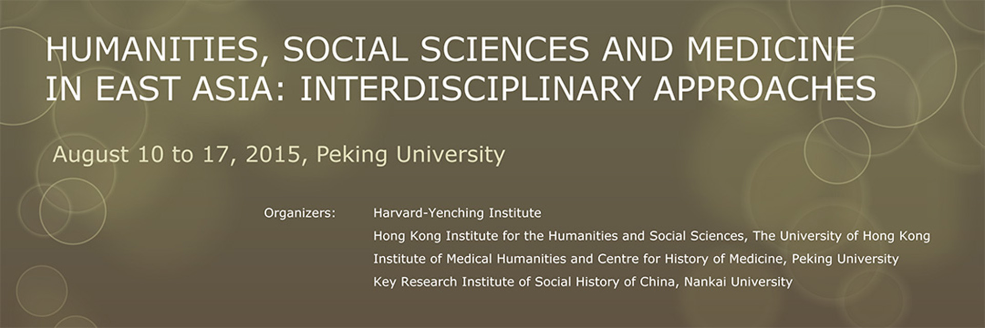 "Advanced Training Workshop ""Humanities, Social Sciences and Medicine in East Asia: Interdisciplinary Approaches"""