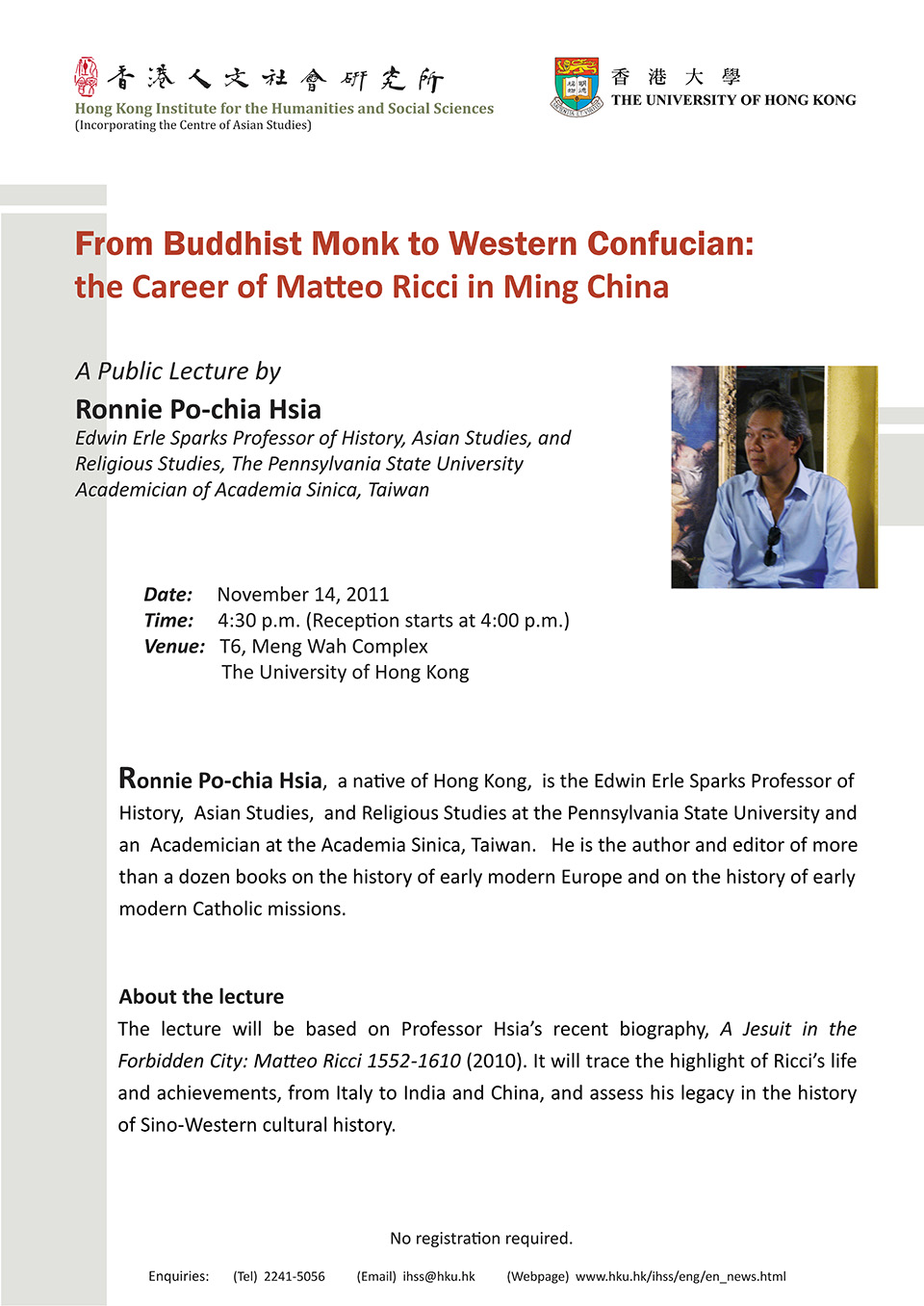 "Distinguished Lecture on ""From Buddhist Monk to Western Confucian: the  Career of Matteo Ricci"