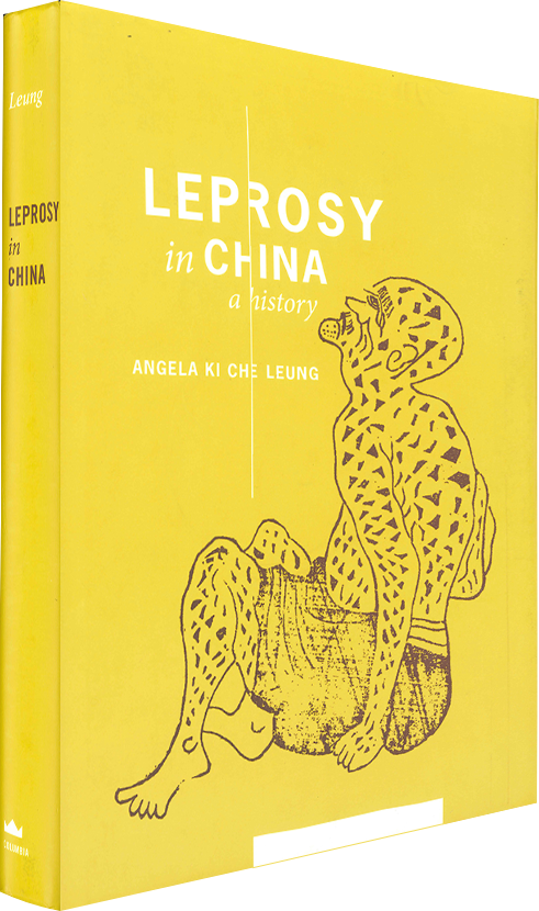 Book Cover - Leprosy in China. A History