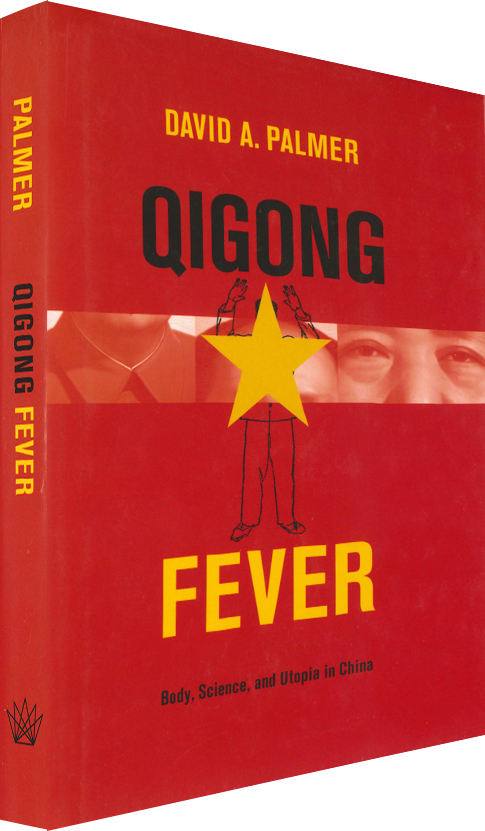 Qigong Fever: Body, Science and Utopia in China