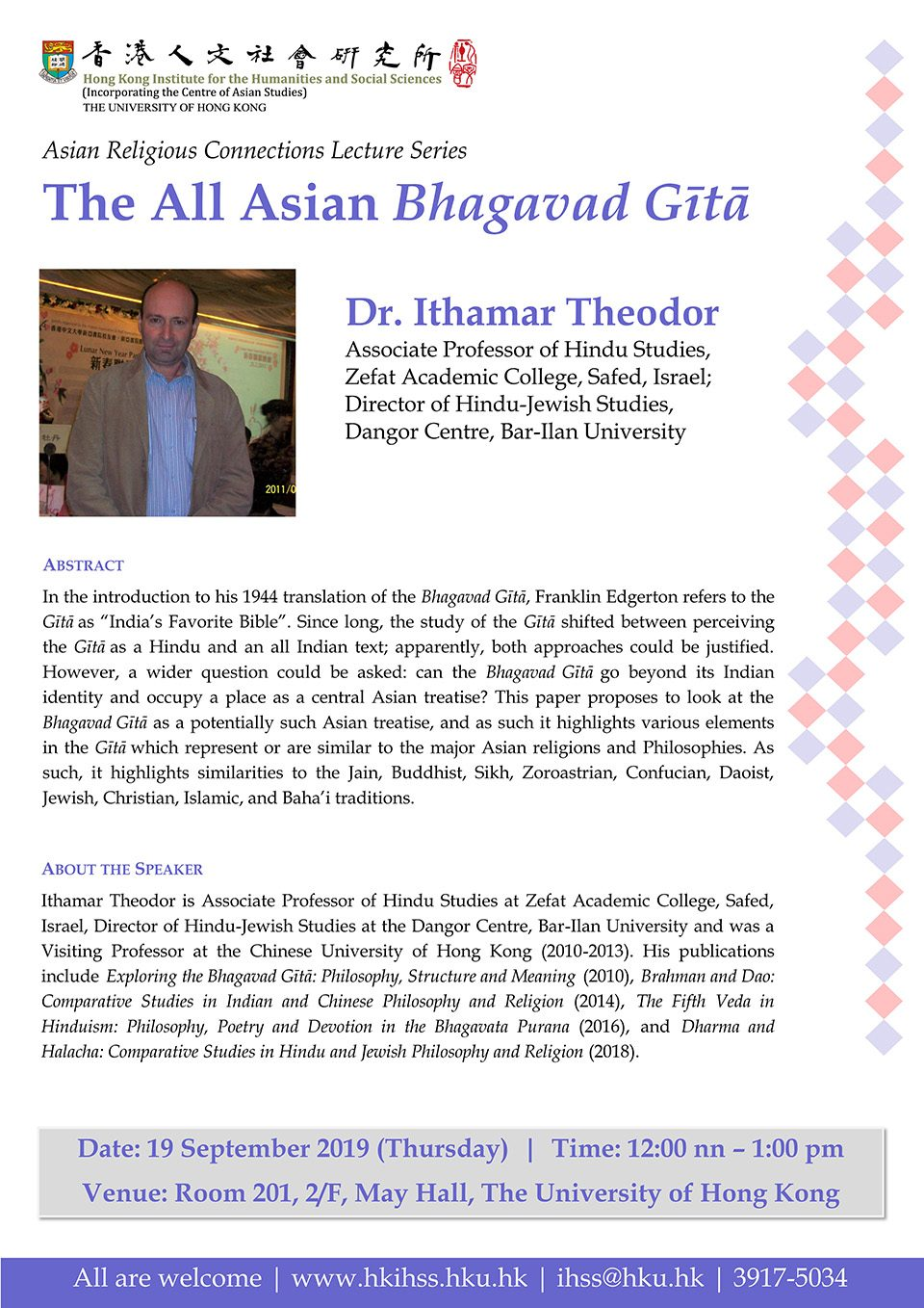 "Asian Religious Connections Lecture Series on ""The All Asian Bhagavad Gītā "" by Dr. Ithamar Theodor (September 19, 2019)"