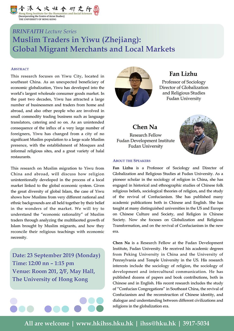 "BRINFAITH Lecture Series on ""Muslim Traders in Yiwu (Zhejiang): Global Migrant Merchants and Local Markets"" by Professor Fan Lizhu and Professor Chen Na (September 23, 2019)"
