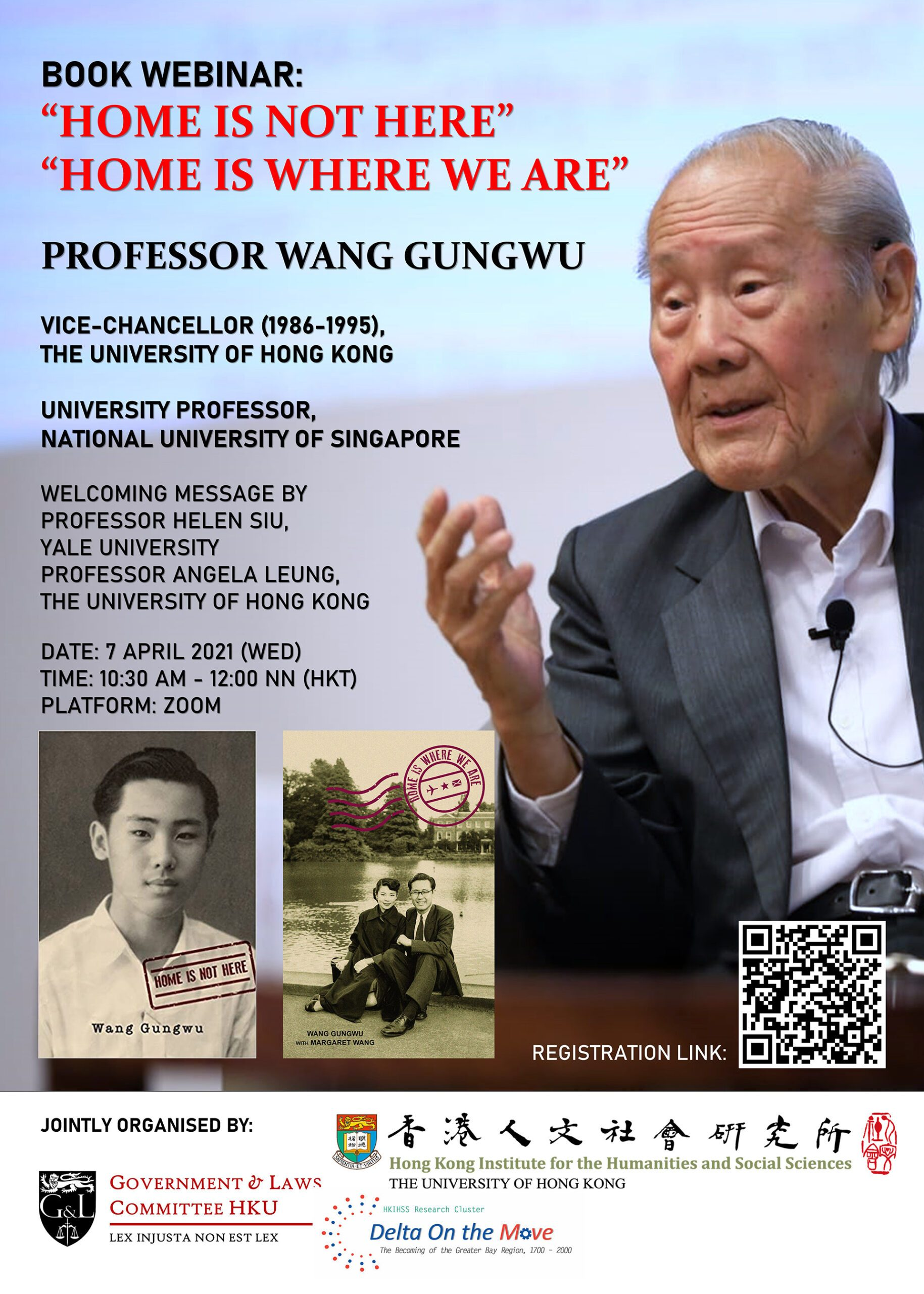 """Book Webinar Home Is Not Here"""" & """"Home Is Where We Are"""" by Professor Wang Gungwu on April 7, 2021"""