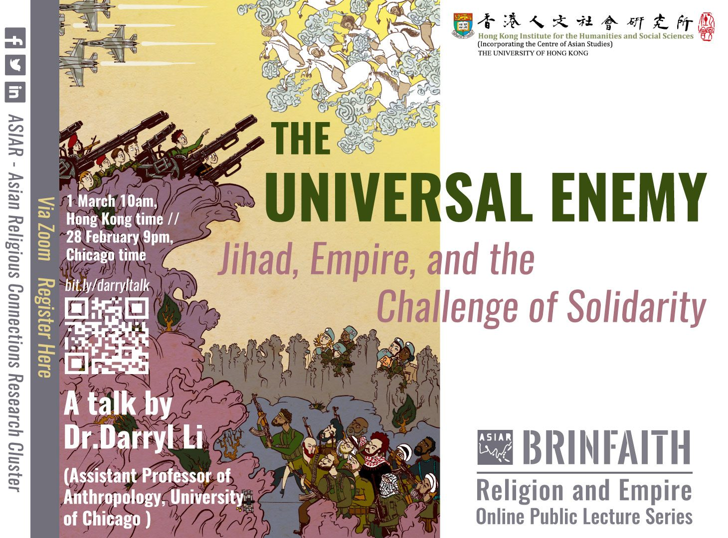 """BRINFAITH Religion and Empire Lecture Series on """"The Universal Enemy: Jihad, Empire, and the Challenge of Solidarity"""" by Dr. Darryl Li (March 1, 2021)"""