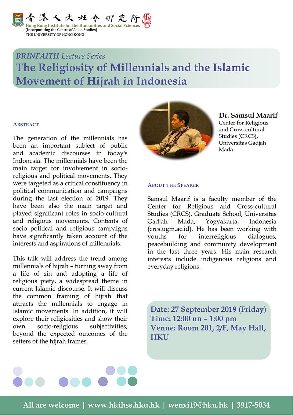 """BRINFAITH Lecture Series on """"The Religiosity of Millennials and the Islamic Movement of Hijrah in Indonesia"""" by Dr. Samsul Maarif (September 27, 2019)"""