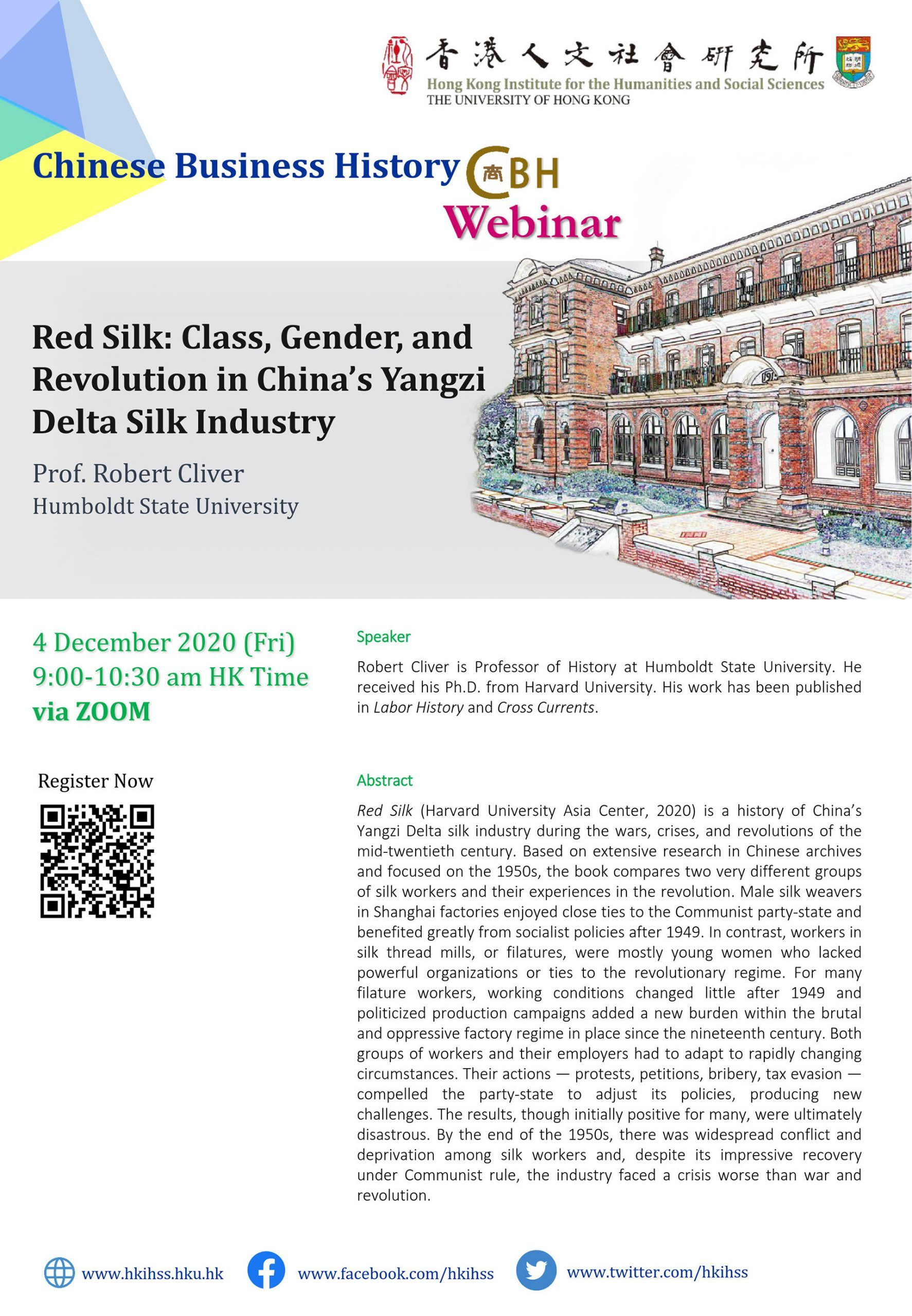 "Chinese Business History Webinar on ""Red Silk: Class, Gender, and Revolution in China's Yangzi Delta Silk Industry"" by Prof. Robert Cliver (December 4, 2020)"