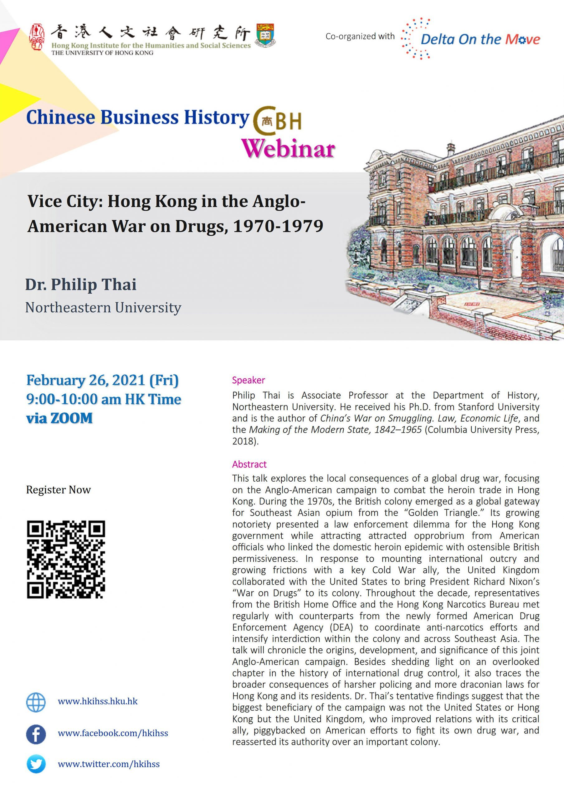 """Chinese Business History Webinar on """"Vice City: Hong Kong in the Anglo-American War on Drugs, 1970-1979"""" by Dr. Philip Thai (February 26, 2021)"""