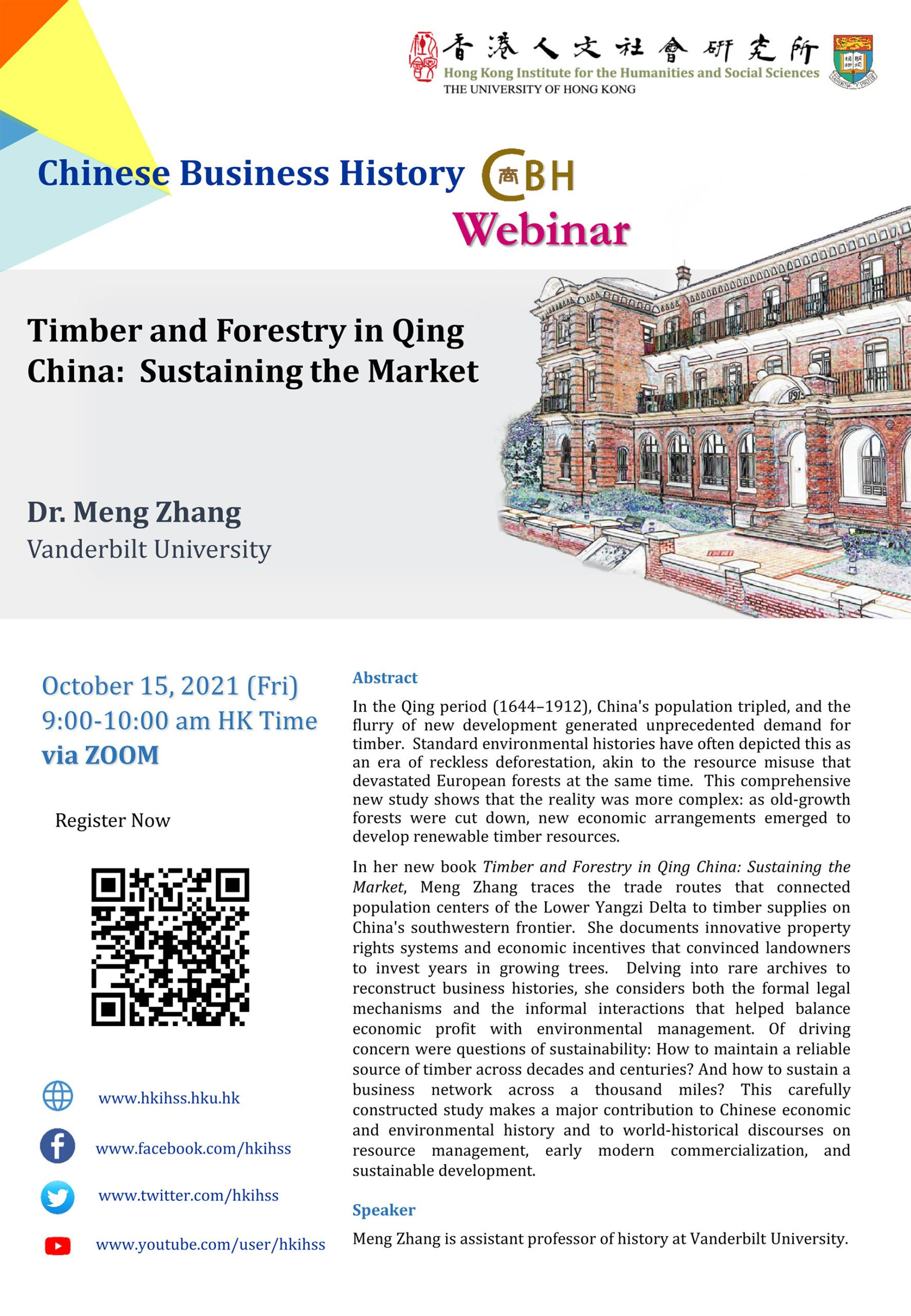 """Chinese Business History Webinar on """"Timber and Forestry in Qing China: Sustaining the Market"""" by Dr. Meng Zhang (October 15, 2021)"""