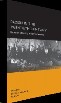 Daoism in the Twentieth Century: Between Eternity and Modernity