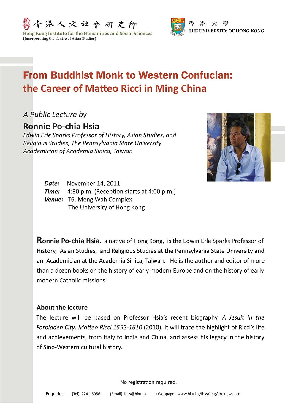 "Distinguished Lecture on ""From Buddhist Monk to Western Confucian: the Career of Matteo Ricci in Ming China"" by Professor Ronnie Po-chia Hsia (November 14, 2011)"