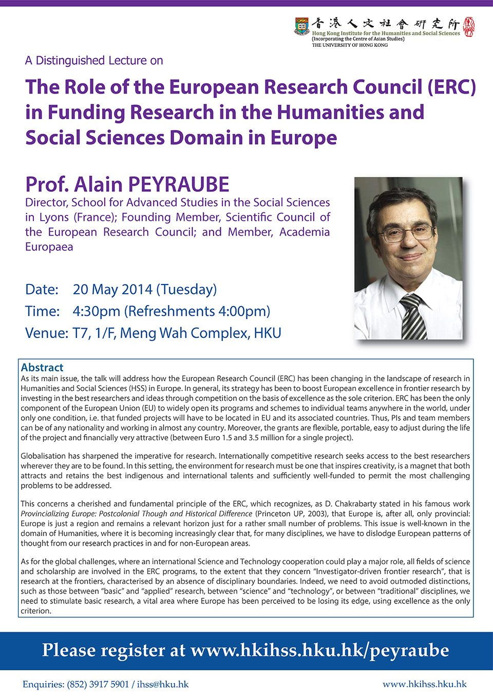 "Distinguished Lecture on ""The Role of the European Research Council (ERC) in Funding Research in the Humanities and Social Sciences Domain in Europe"" by Professor Alain Peyraube (May 20, 2014)"