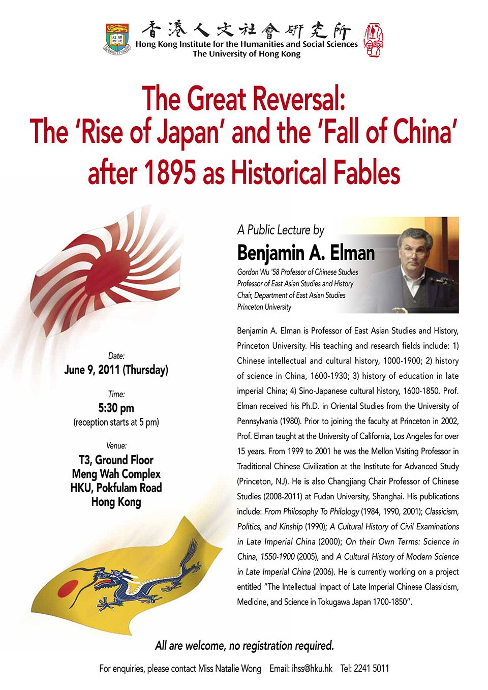 "Distinguished Lecture on ""The Great Reversal: The 'Rise of Japan' and the 'Fall of China' after 1895 as Historical Fables"" by Professor Benjamin Elman (June 9, 2011)"