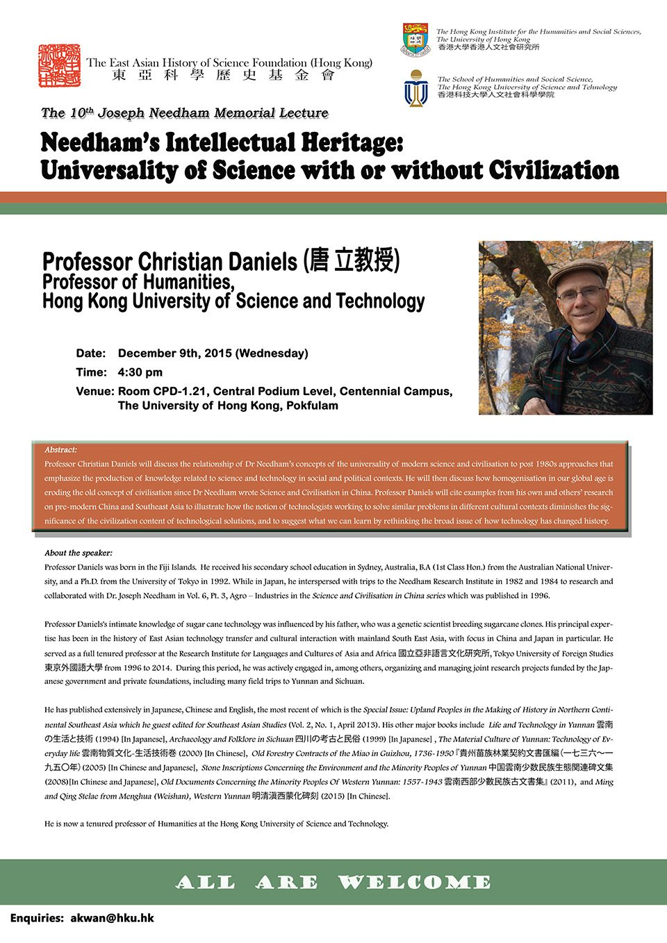 "The Tenth Joseph Needham Memorial Lecture on ""Needham's Intellectual Heritage: Universality of Science with or without Civilization"" by Professor Christian Daniels (December 9, 2015)"