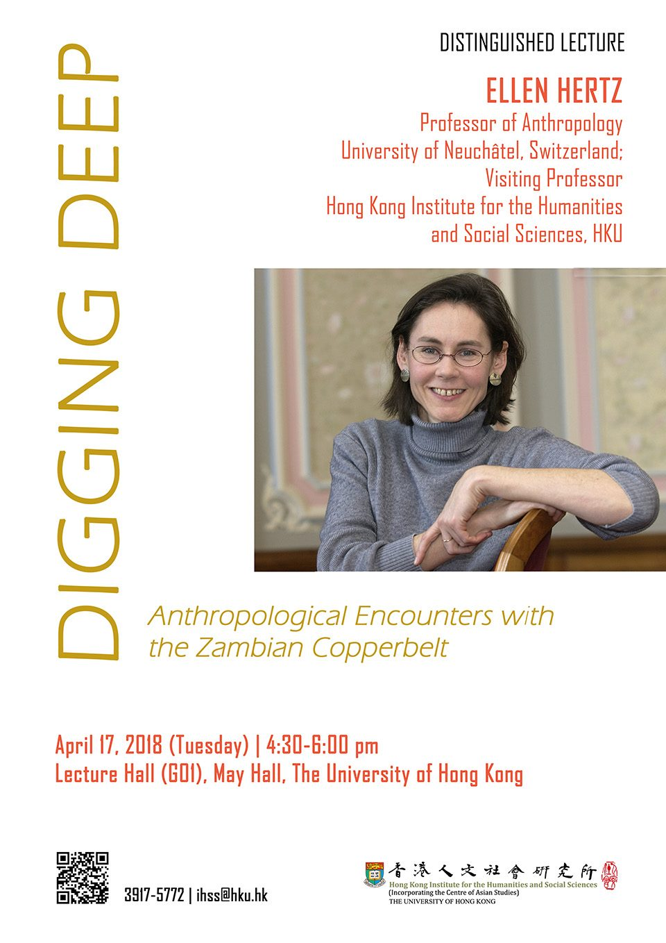 "Distinguished Lecture on ""Digging Deep: Anthropological Encounters with the Zambian Copperbelt"" by Professor Ellen Hertz (April 17, 2018)"