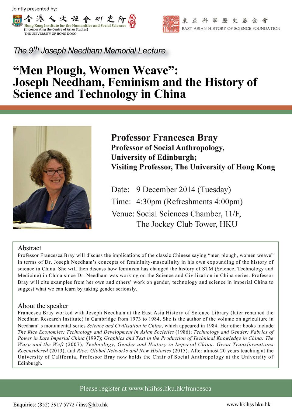"The Ninth Joseph Needham Memorial Lecture on '""Men plough, women weave"": Joseph Needham, Feminism and the History of Science and Technology in China' by Professor Francesca Bray (December 9, 2014)"