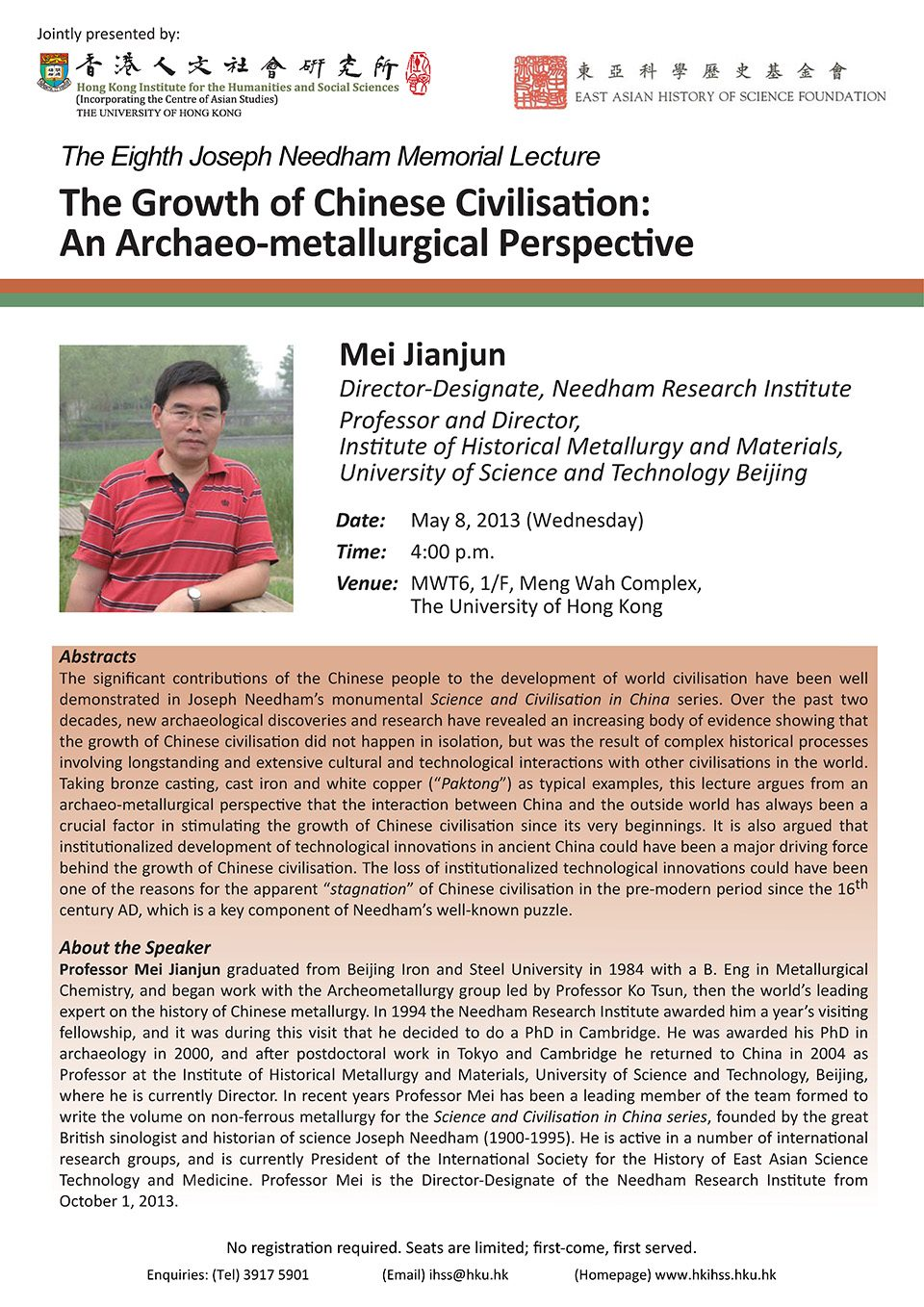 "The Eighth Joseph Needham Memorial Lecture on ""The Growth of Chinese Civilisation: An Archaeo-metallurgical Perspective"" by Professor Jianjun Mei (May 8, 2013)"