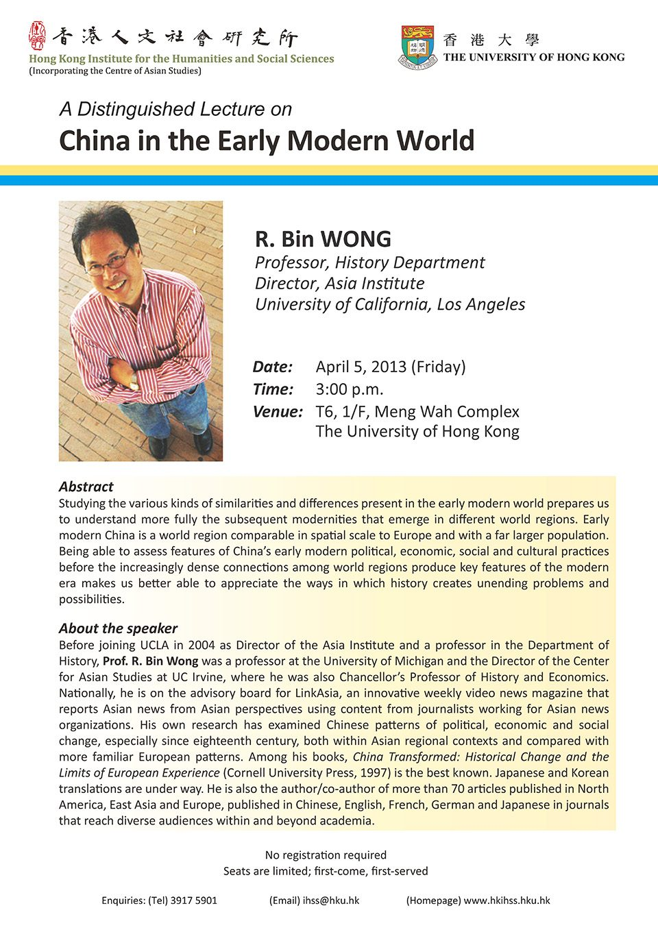"Distinguished Lecture on ""China in the Early Modern World"" by Professor R. Bin Wong (April 5, 2013)"