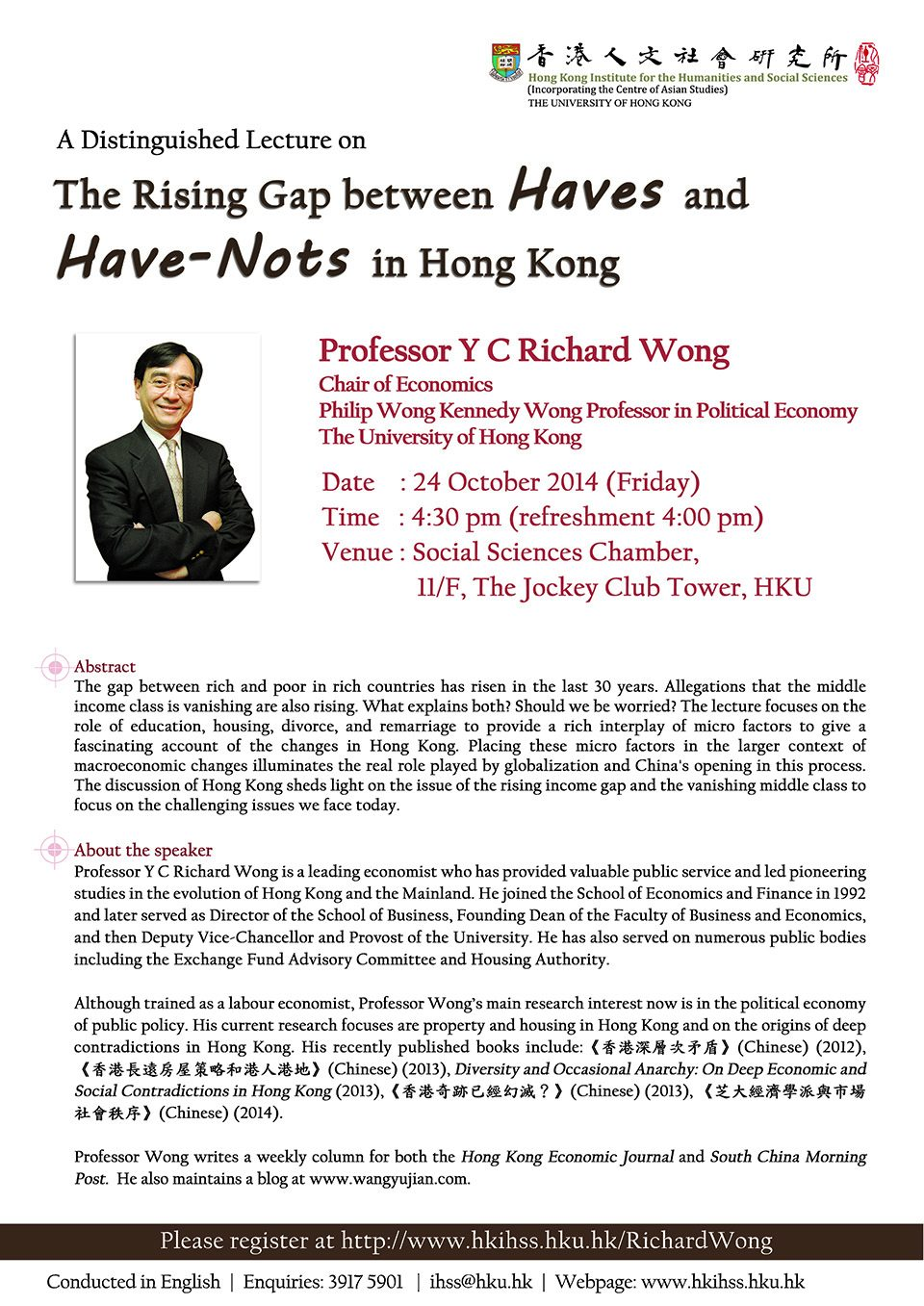 "Distinguished Lecture on ""The Rising Gap between Haves and Have-Nots in Hong Kong"" by Professor Richard Y.C. Wong (October 24, 2014)"