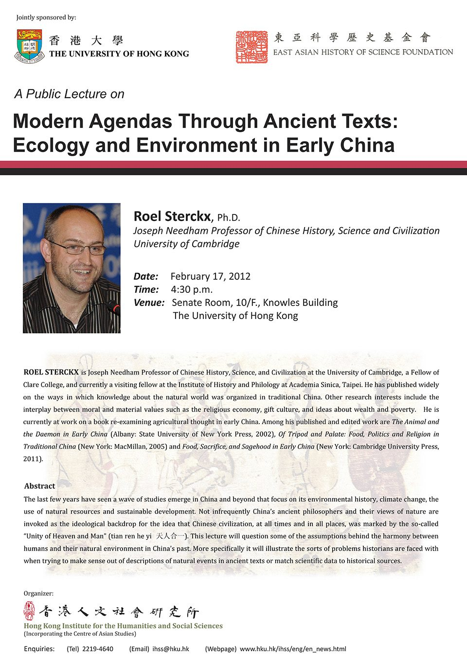 "Public Lecture on ""Modern Agendas Through Ancient Texts: and Environment in Early China"" by Professor Roel Sterckx (February 17, 2012)"