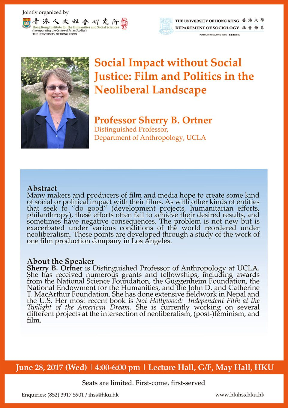 """""""Social Impact without Social Justice: Film and Politics in the Neoliberal Landscape"""" by Prof. Sherry B. Ortner (June 28, 2017)"""