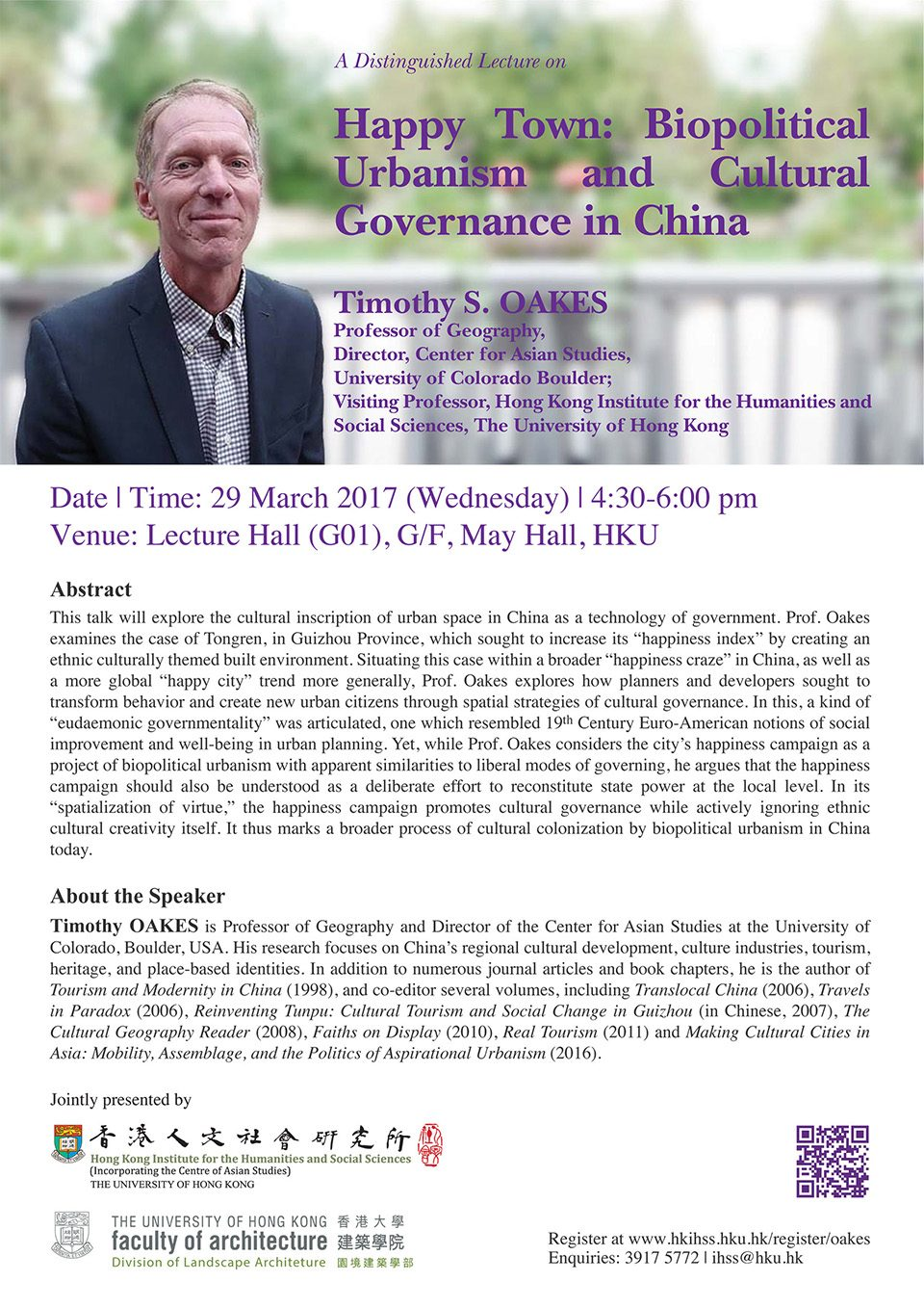 "Distinguished Lecture on ""Happy Town: Biopolitical Urbanism and Cultural Governance in China"" by Professor Timothy S. Oakes (March 29, 2017)"