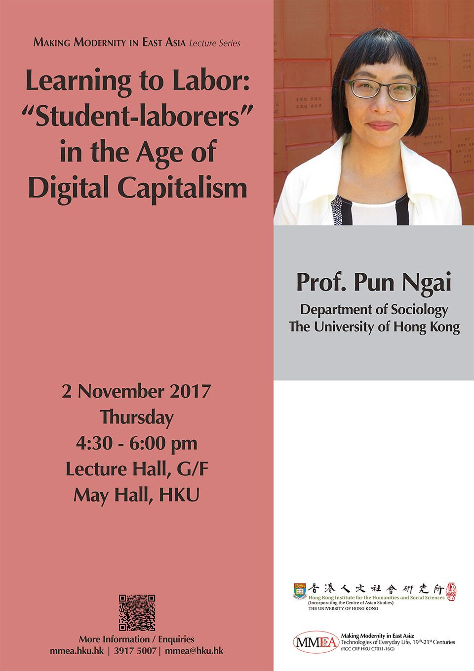 "MMEA Lecture Series ""Learning to Labor: ""Student-laborers"" in the Age of Digital Capitalism"" by Professor Ngai Pun (November 2, 2017)"