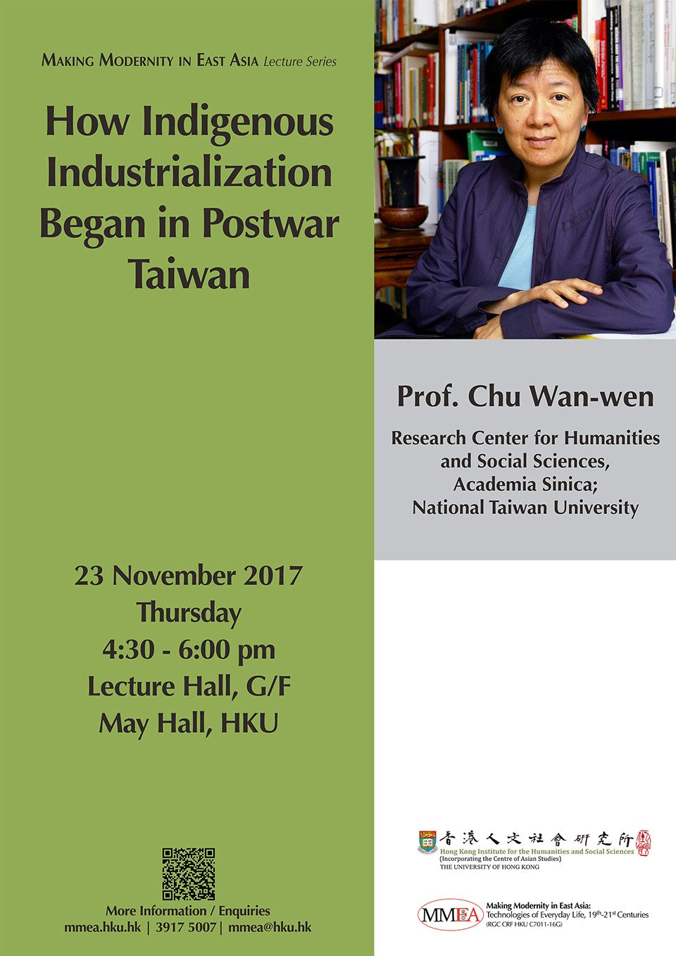 "MMEA Lecture Series ""How Indigenous Industrialization Began in Postwar Taiwan"" by Professor Wan-wen Chu (November 23, 2017)"