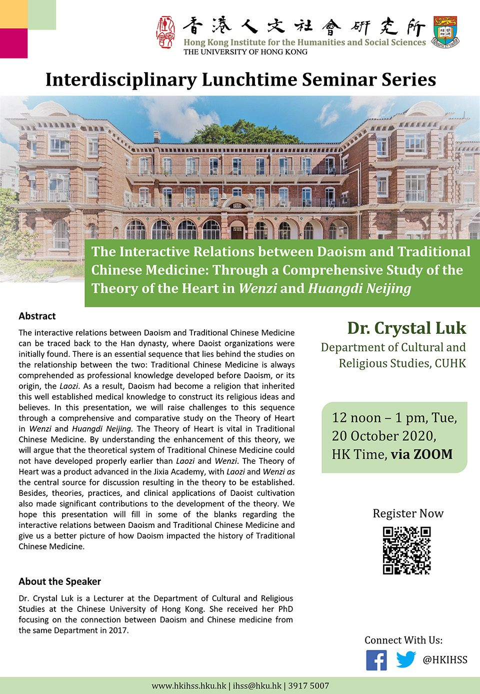 """Interdisciplinary Lunchtime Seminar on """"The Interactive Relations between Daoism and Traditional Chinese Medicine: Through a Comprehensive Study of the Theory of the Heart in Wenzi and Huangdi Neijing"""" by Dr. Crystal Luk (October 20, 2020)"""