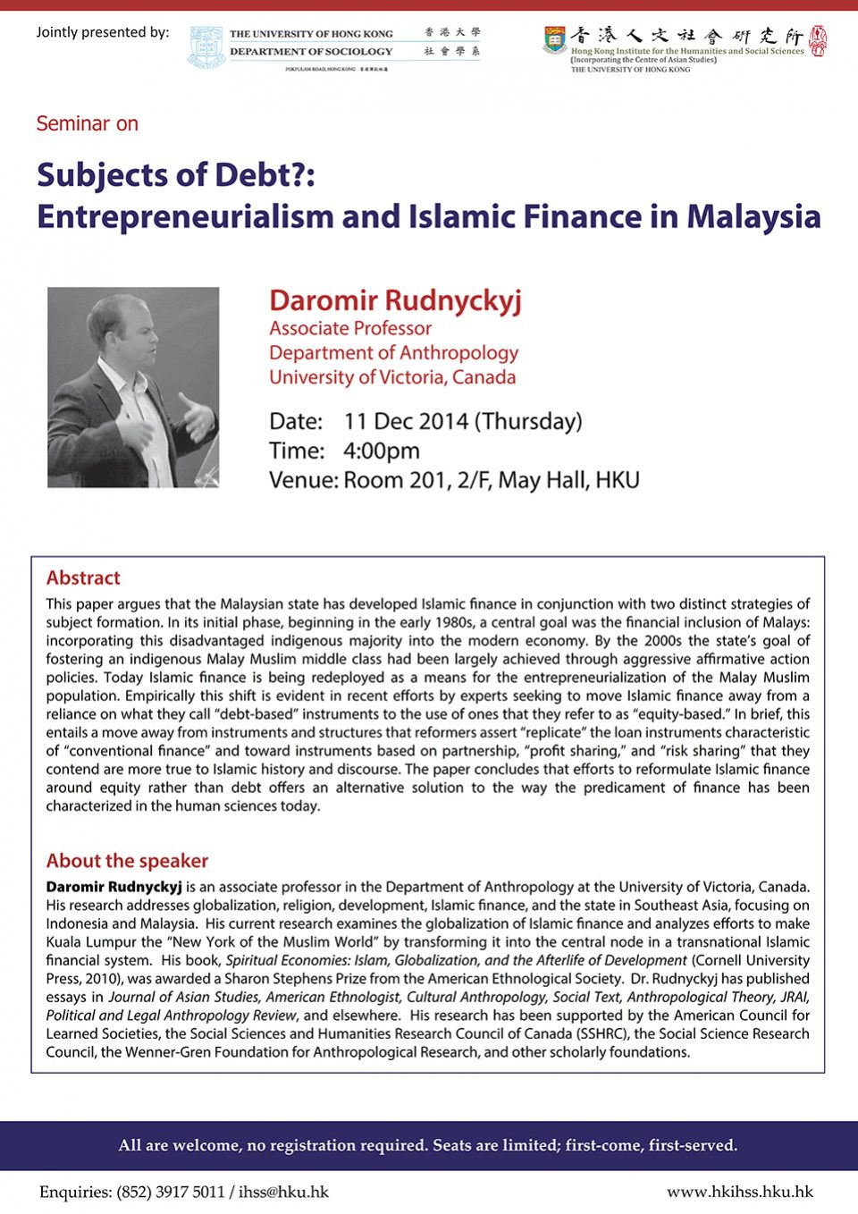 "Seminar on ""Subjects of Debt? Entrepreneurialism and Islamic Finance in Malaysia"" by Dr. Daromir Rudnyckyj (December 11, 2014)"