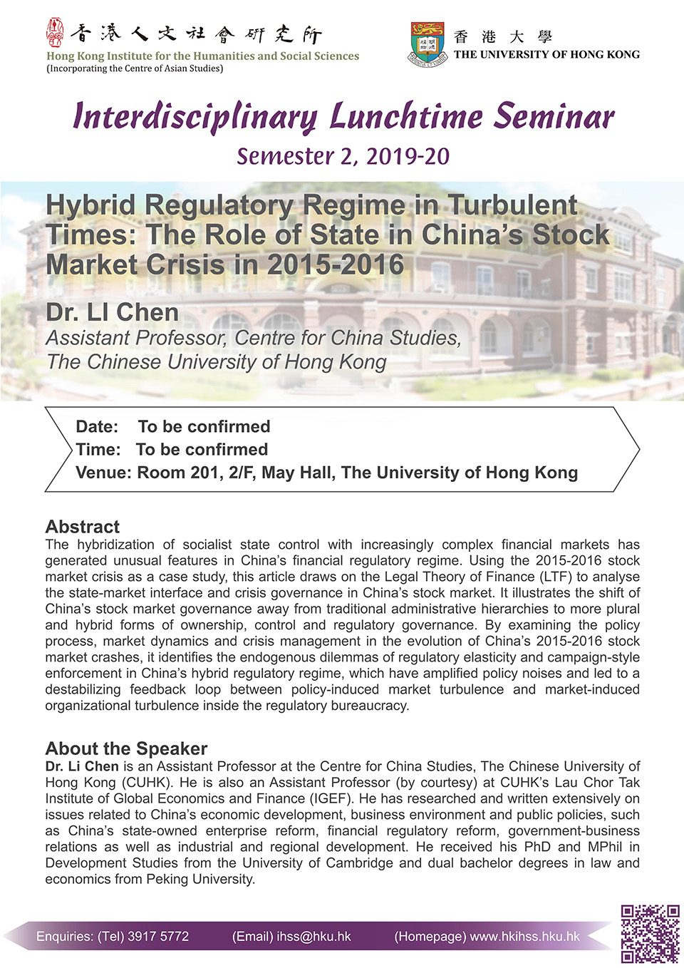 """Interdisciplinary Lunchtime Seminar on """"Hybrid Regulatory Regime in Turbulent Times: The Role of State in China's Stock Market Crisis in 2015 – 2016"""" by Dr. Li Chen"""