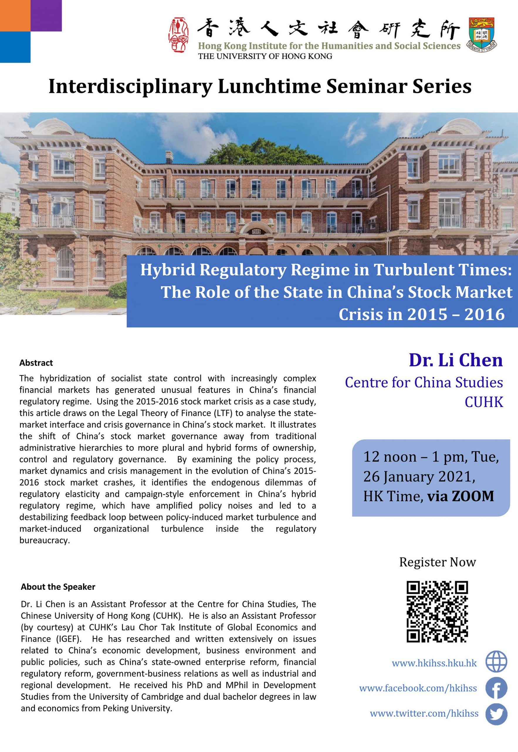 """Interdisciplinary Lunchtime Seminar on """"Hybrid Regulatory Regime in Turbulent Times: The Role of the State in China's Stock Market Crisis in 2015 – 2016"""" by Dr. Li Chen (January 26, 2021)"""