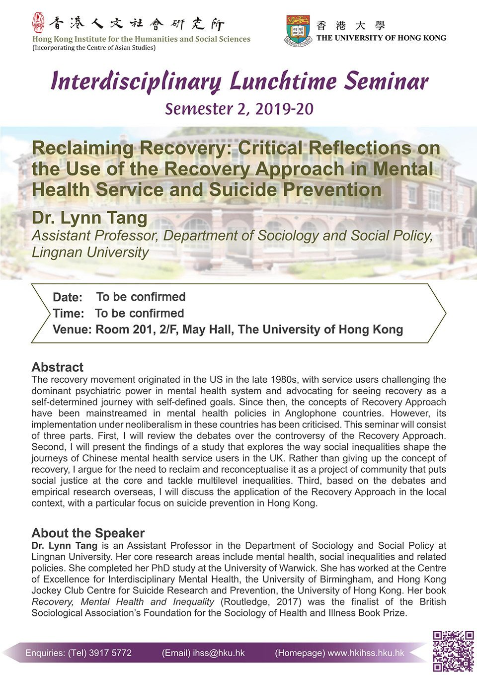 """Interdisciplinary Lunchtime Seminar on """"Reclaiming Recovery: Critical Reflections on the Use of the Recovery Approach in Mental Health Service and Suicide Prevention"""" by Dr. Lynn Tang"""
