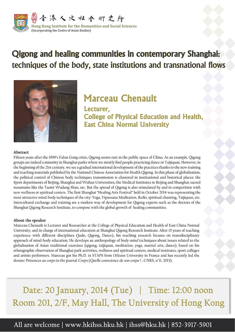 """seminar on """"Seminar onQigong and Healing Communities in Contemporary Shanghai: Techniques of the Body, State Institutions and Transnational Flows"""" by Dr. Marceau Chenault (January 20, 2015)"""