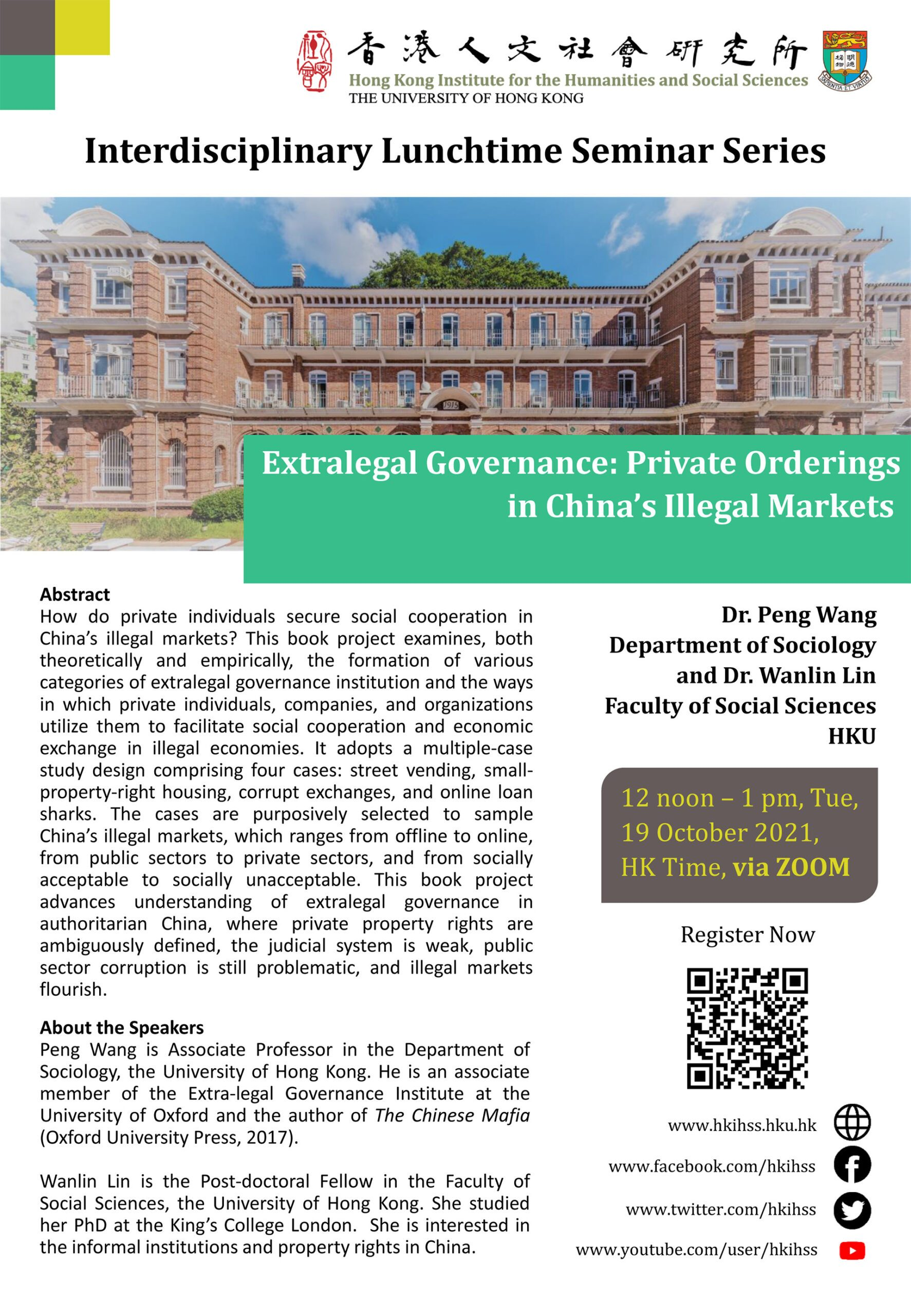 """Interdisciplinary Lunchtime Seminar on """"Extralegal Governance: Private Orderings in China's Illegal Markets"""" by Dr. Peng Wang and Dr. Wanlin Lin (October 19, 2021)"""