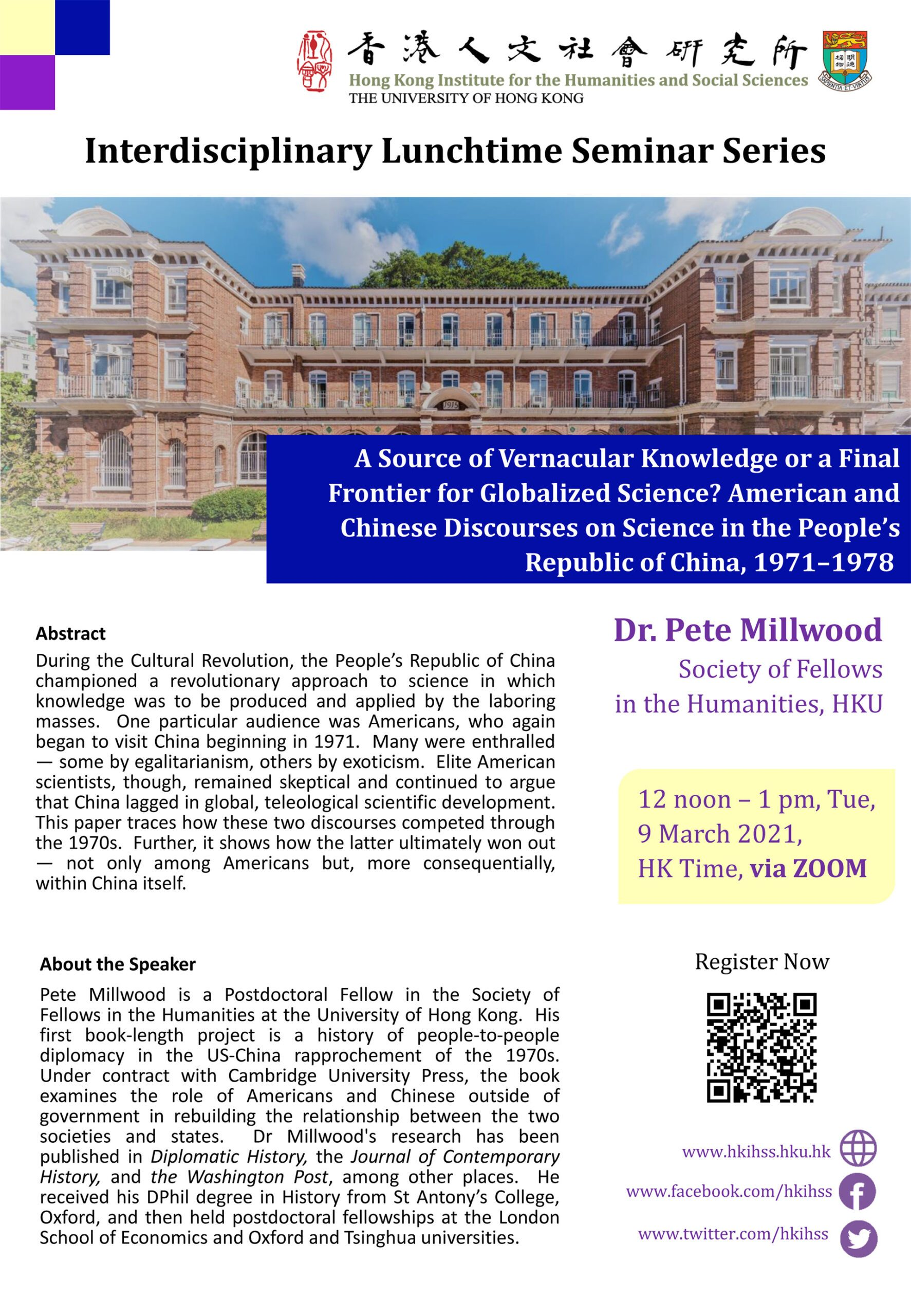 """Interdisciplinary Lunchtime Seminar on """"A Source of Vernacular Knowledge or a Final Frontier for Globalized Science? American and Chinese Discourses on Science in the People's Republic of China, 1971 – 1978"""" by Dr. Pete Millwood (March 9, 2021)"""
