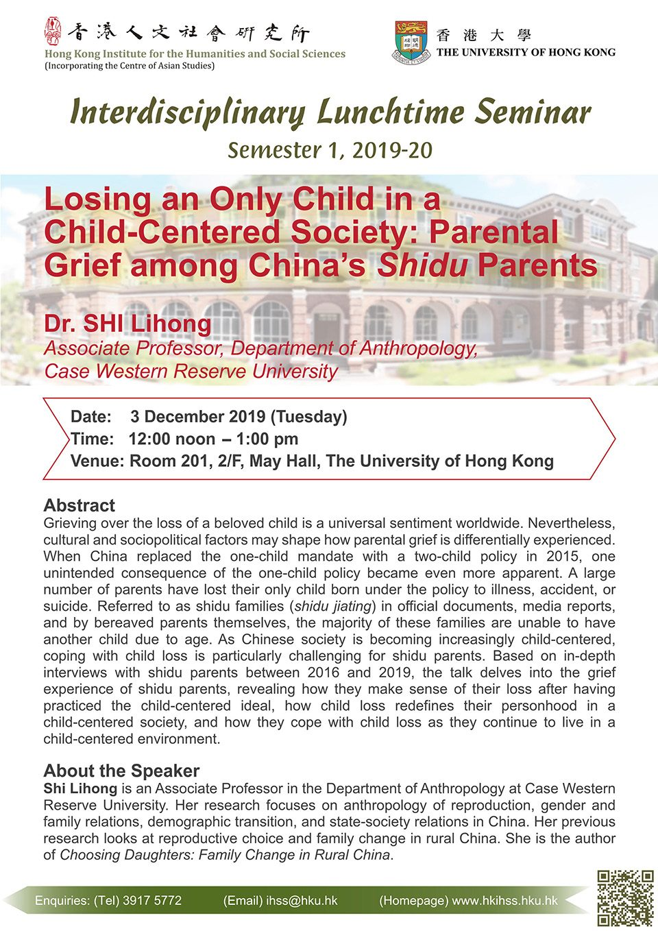 "Interdisciplinary Lunchtime Seminar on ""Losing an Only Child in a Child-Centered Society: Parental Grief among China's Shidu Parents"" by Dr. Shi Lihong (December 3, 2019)"