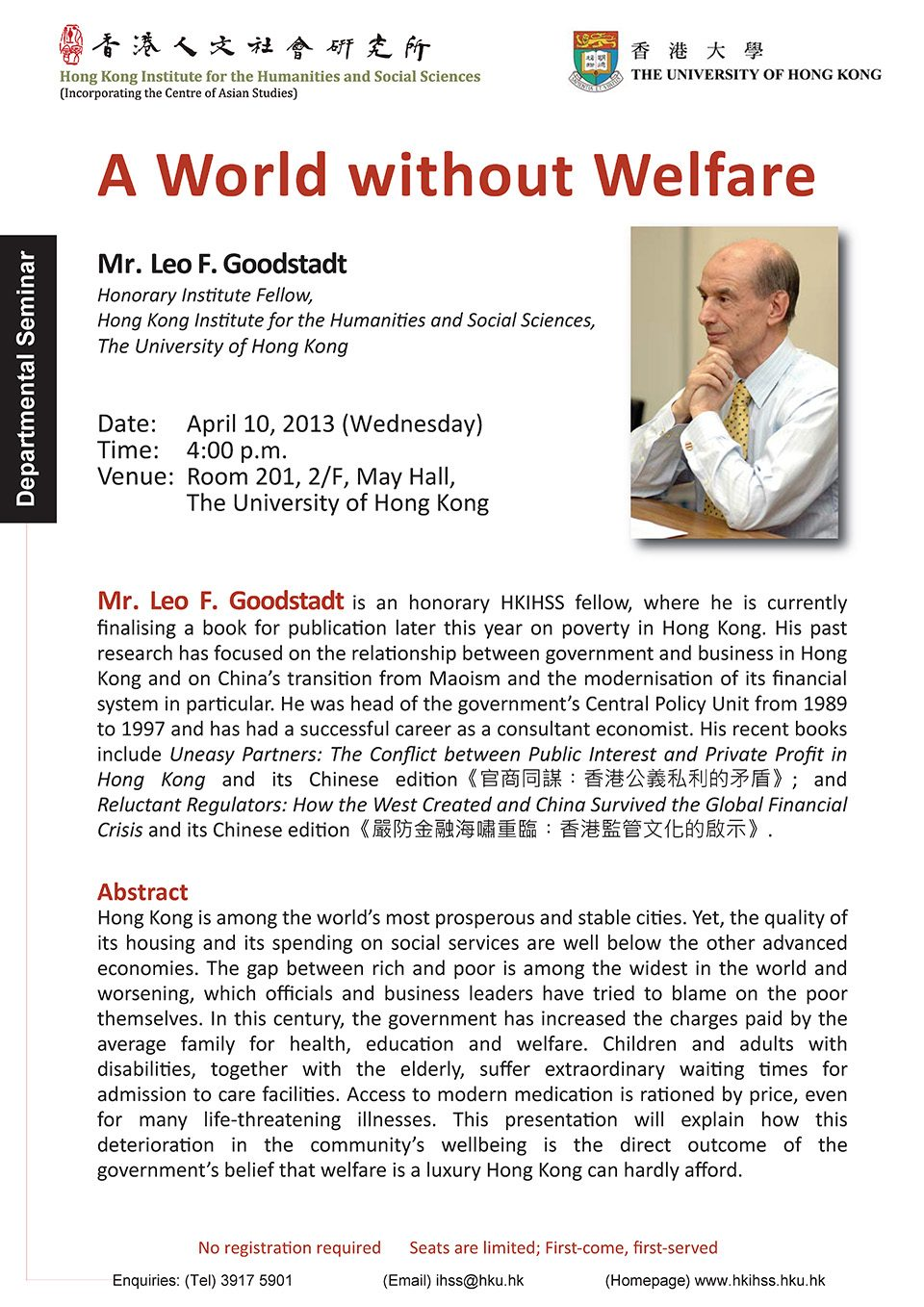 "Departmental Seminar on ""A World without Welfare"" by Mr. Leo F. Goodstadt (April 10, 2013)"