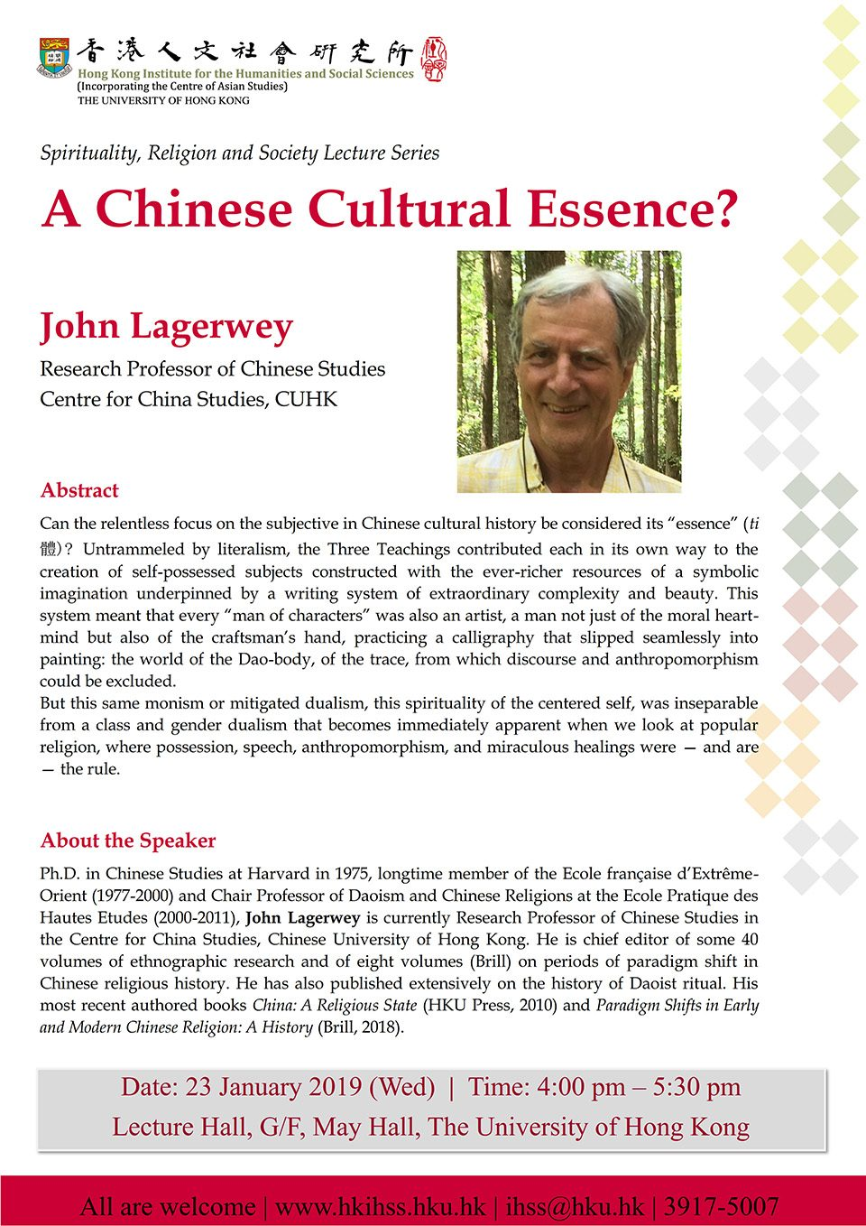 Spirituality, Religion and Society Lecture Series: A Chinese Cultural Essence? by John Lagerwey (January 23, 2019)