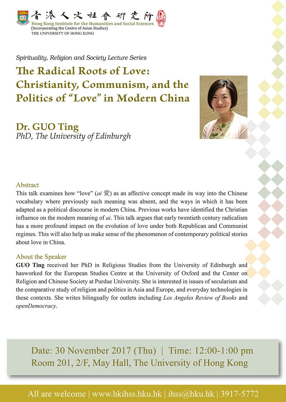 "Spirituality, Religion and Society Lecture Series ""The Radical Roots of Love: Christianity, Communism, and the Politics of ""Love"" in Modern China"" by Dr. Guo Ting (November 30, 2017)"