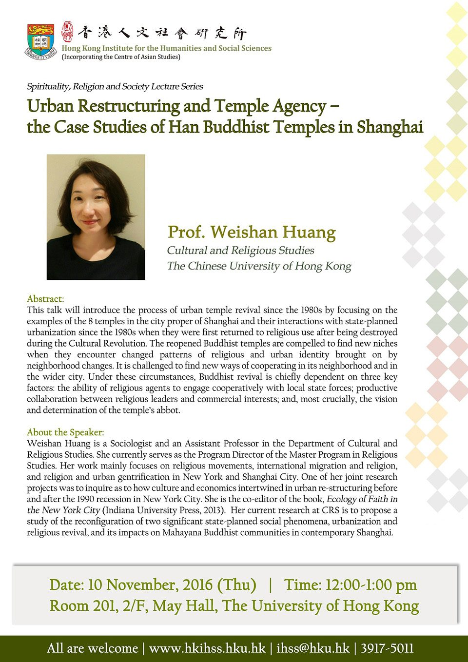 "Spirituality, Religion and Society Lecture Series ""Urban Restructuring and Temple Agency – the Case Studies of Han Buddhist Temples in Shanghai"" by Professor Weishan Huang (November 10, 2016)"