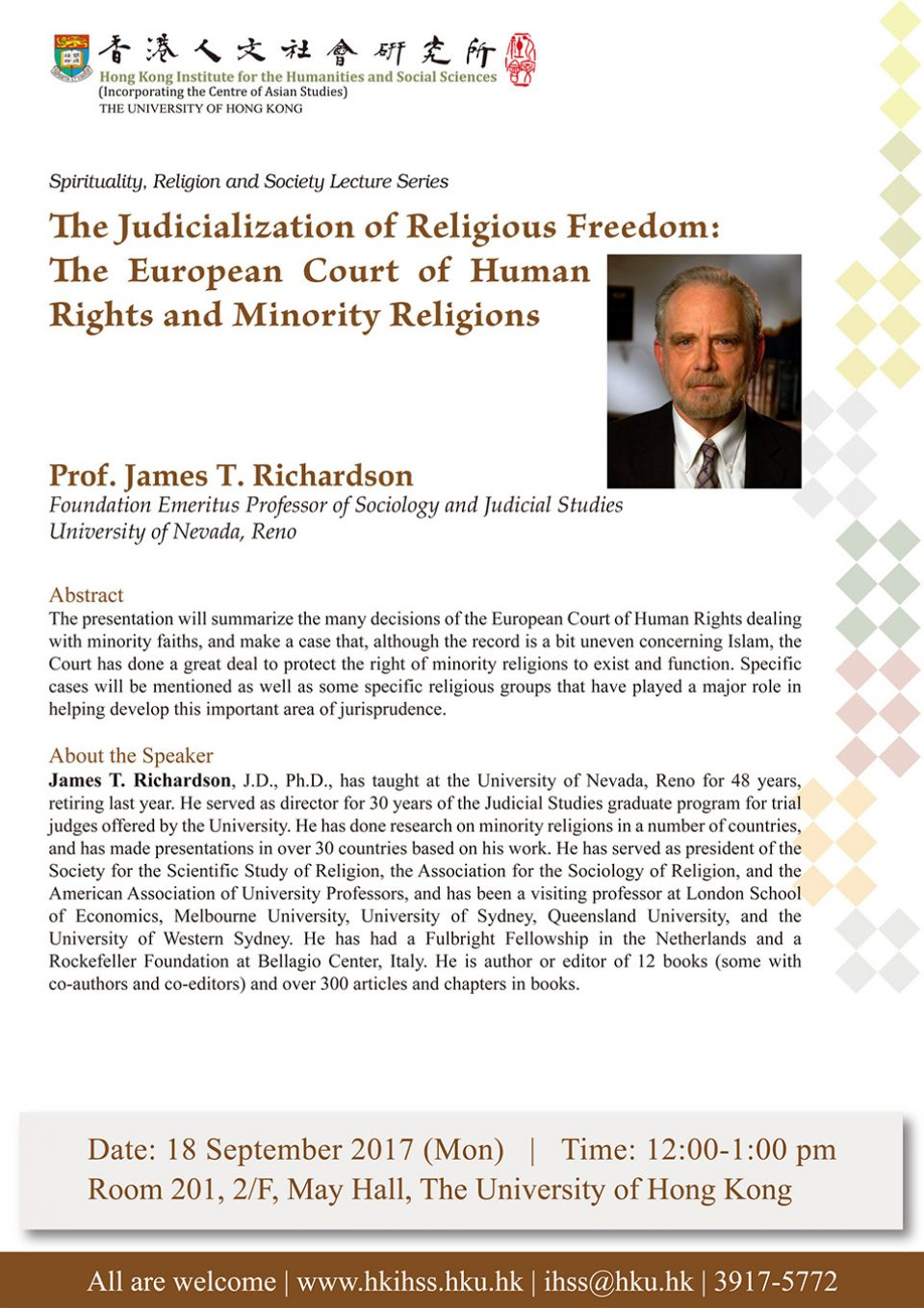 "Spirituality, Religion and Society Lecture Series ""The Judicialization of Religious Freedom: The European Court of Human Rights and Minority Religions"" by Professor James T. Richardson (September 18, 2017)"
