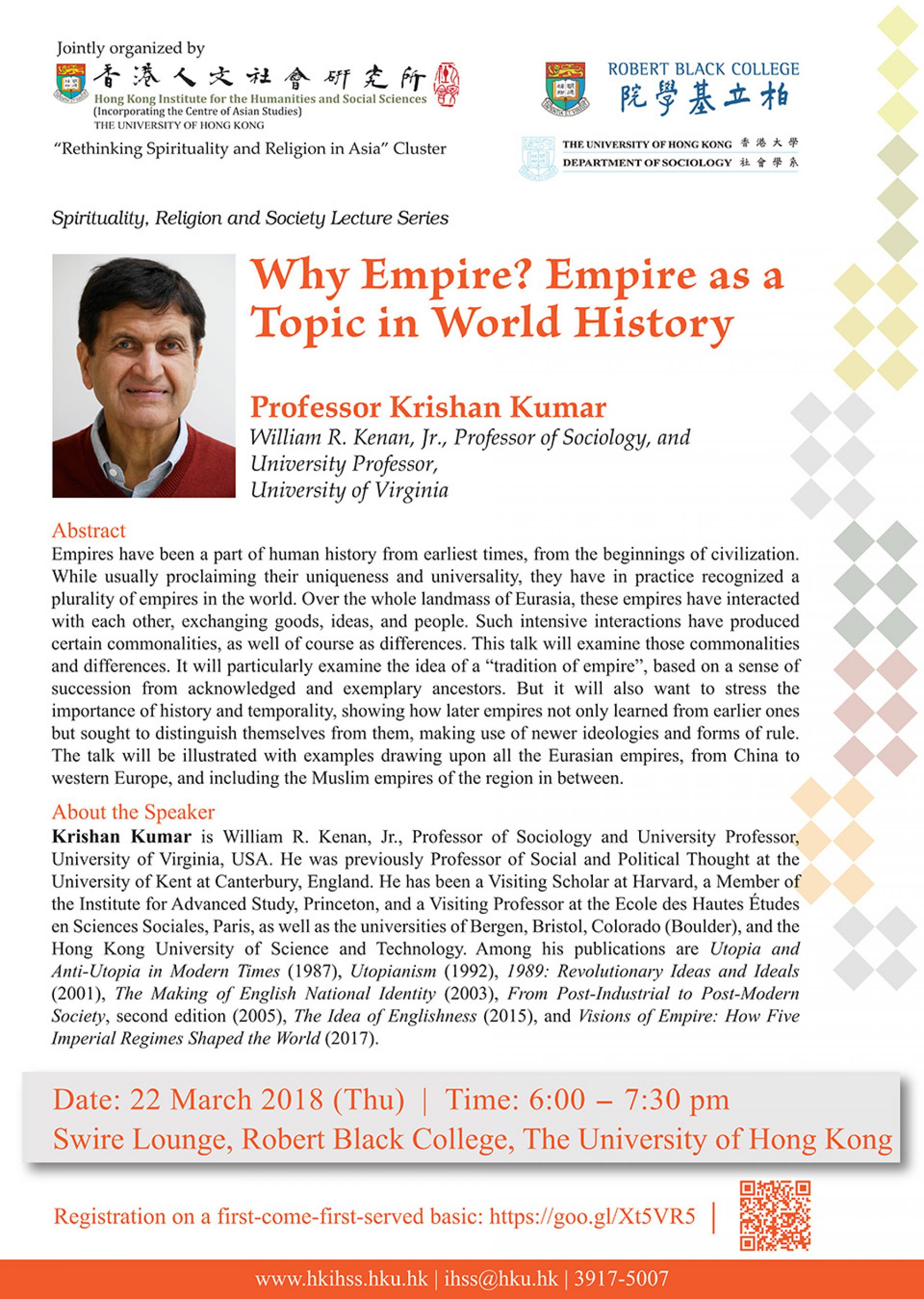 "Spirituality, Religion and Society Lecture Series ""Why Empire? Empire as a Topic in World History"" by Prof. Krishan Kumar (March 22, 2018)"