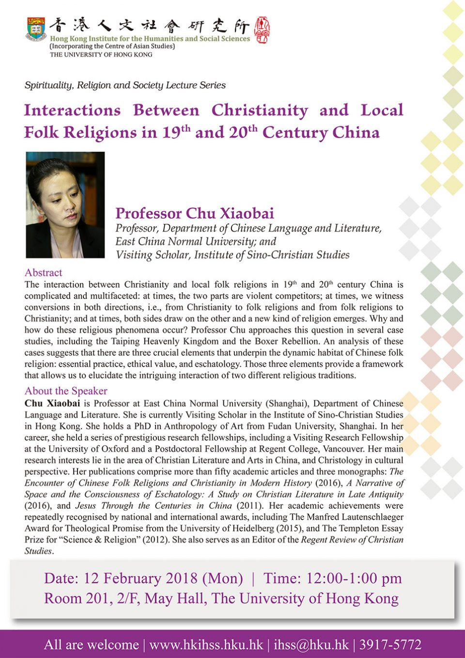 """Spirituality, Religion and Society Lecture Series """"Interactions Between Christianity and Local Folk Religions in 19th and 20th Century China"""" by Professor Xiaobai Chu (February 12, 2018)"""