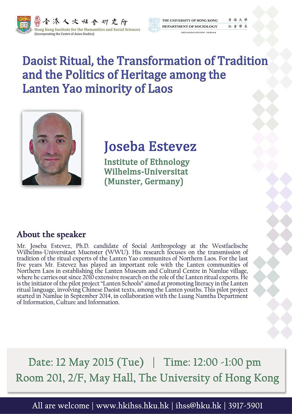 "Seminar on ""Daoist Ritual, the Transformation of Tradition and the Politics of Heritage among the Lanten Yao minority of Laos"" by Mr. Joseba Estevez (May 12, 2015)"