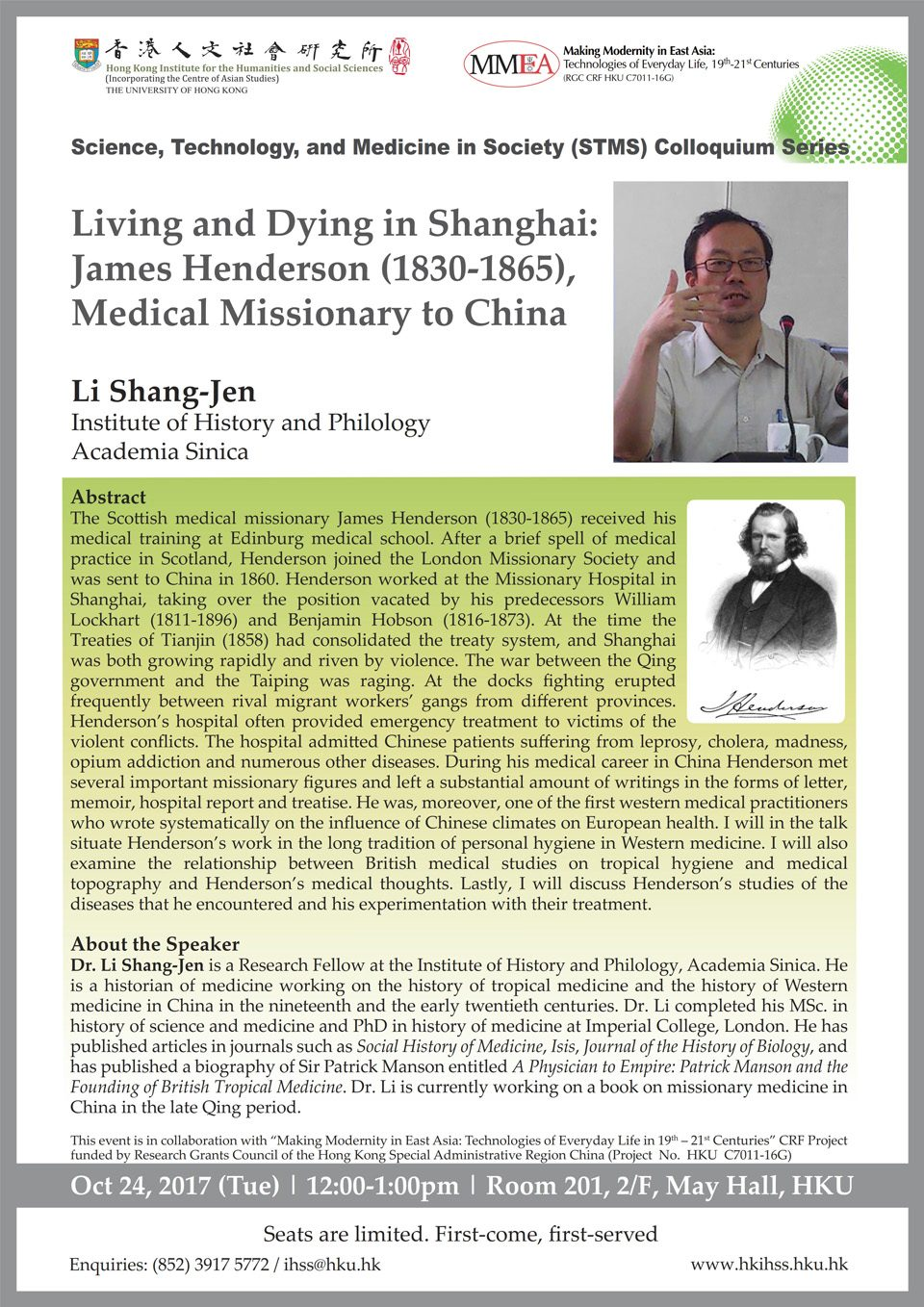 "Science, Technology, and Medicine in Society (STMS) Colloquium Series ""Living and Dying in Shanghai: James Henderson (1830-1865), Medical Missionary to China"" by Dr. Li Shang-Jen (October 24, 2017)"