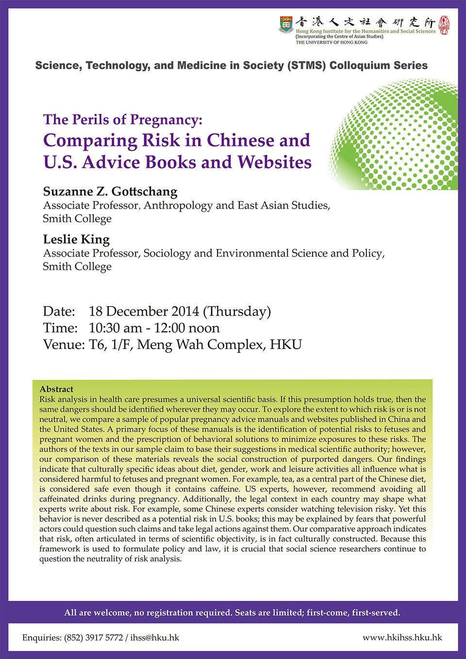 "STMS Colloquium Series Lecture on ""The Perils of Pregnancy: Comparing Risk in Chinese and U.S. Advice Books and Websites"" by Dr. Suzanne Z. Gottschang (December 18, 2014)"