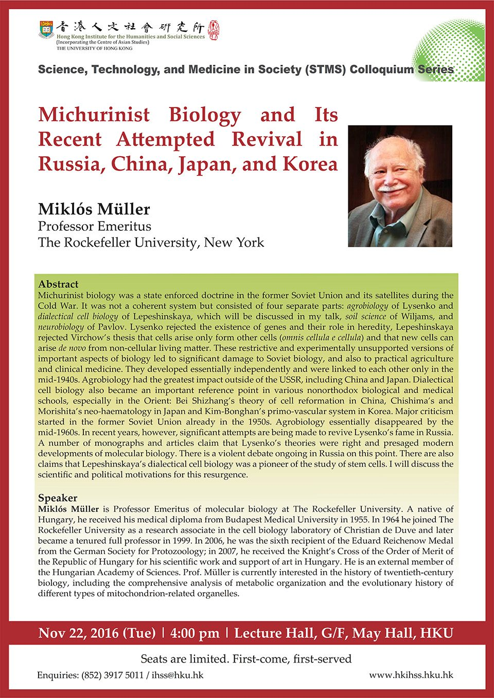"Public Lecture on ""Michurinist Biology and Its Recent Attempted Revival in Russia, China, Japan, and Korea"" by Prof. Miklós Müller (November 22, 2016)"