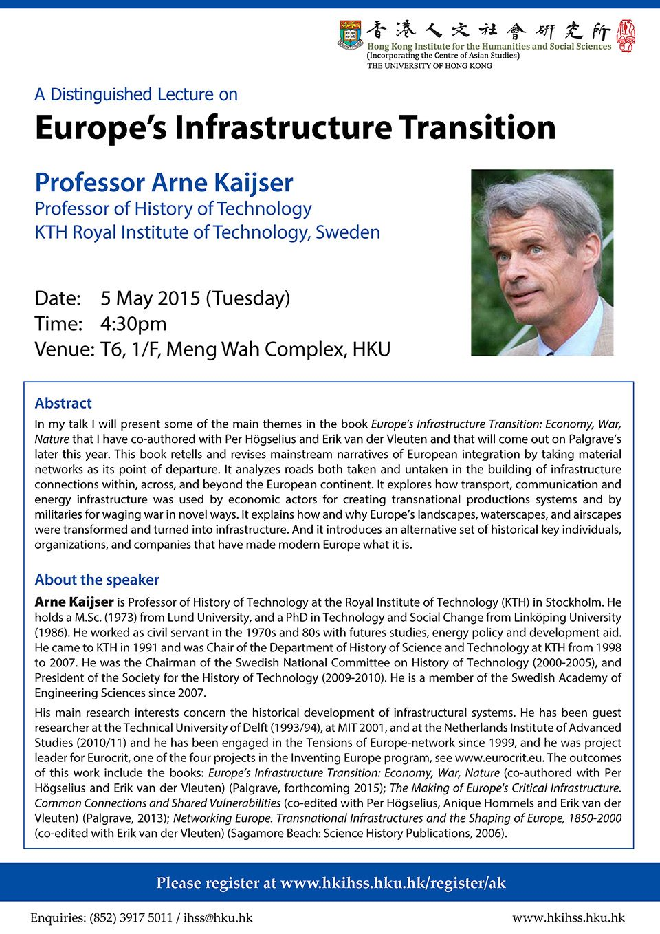 "Distinguished Lecture on ""Europe's Infrastructure Transition"" by Professor Arne Kaijser (May 5, 2015)"