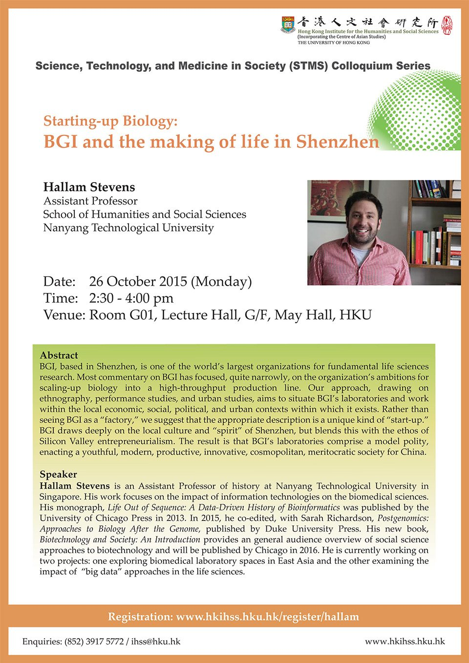 "STMS Colloquium Series Lecture on ""Starting-up Biology: BGI and the making of life in Shenzhen"" by Professor Hallam Stevens (October 26, 2015)"